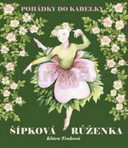 Klára Trnková: Šípková růženka