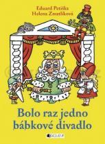 Helena Zmatlíková: Bolo raz jedno bábkové divadlo