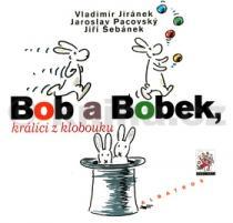 Vladimír Jiránek: Bob a Bobek králíci z klobouku
