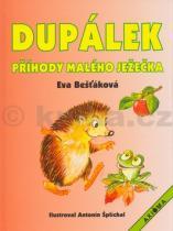 Eva Bešťáková: Dupálek