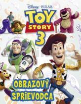 Walt Disney: Toy Story 3 Obrazový sprievodca